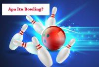 Pengertian Bowling